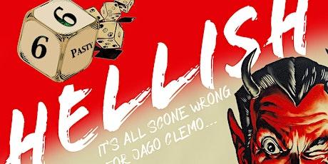 Hellish at Illogan Village Hall 3.00 pm tickets