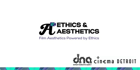 Ethics & Aesthetics: Growing Our Souls – Drive-In Screening Event tickets