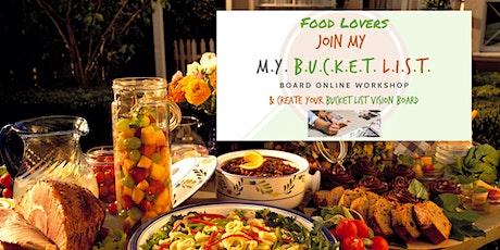 Food Lovers Bucket List Board Online Workshop tickets