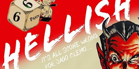 Hellish at Illogan Village Hall 6.30pm tickets