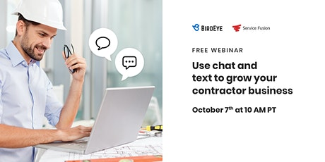 Use chat and text to grow your contractor business tickets