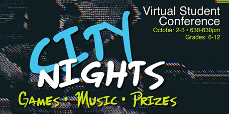 CITY NIGHTS Virtual Student Conference tickets