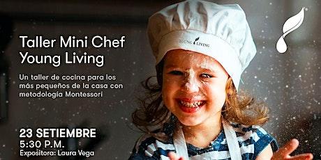 Taller Mini Chef Young Living boletos