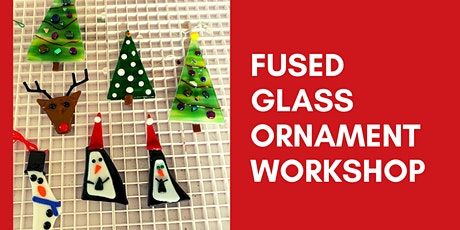 Fused Glass Ornament Workshop tickets