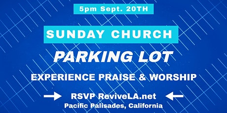 Church -  Outdoors Pacific Palisades tickets