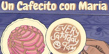 Cafecito con Maria tickets