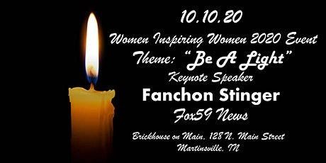 "Women Inspiring Women Martinsville 2020 - ""Be A Light"" tickets"