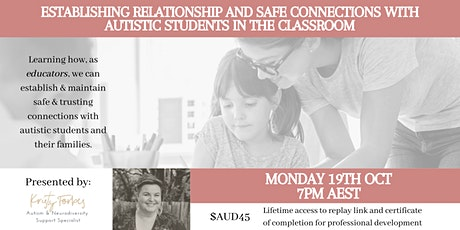 Establishing safe connections with autistic students in  the classroom tickets