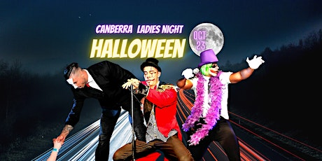 HALLOWEEN Ladies Night Canberra tickets