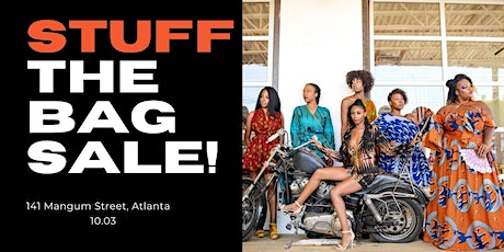 Stuff The Bag Sale- $75 ALL YOU CAN FIT tickets