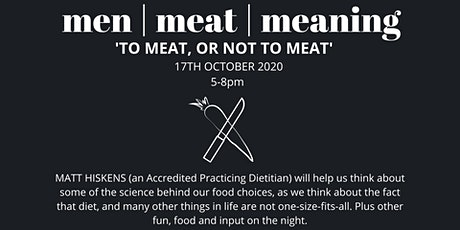 Men, Meat, Meaning: To Meat or Not to Meat tickets