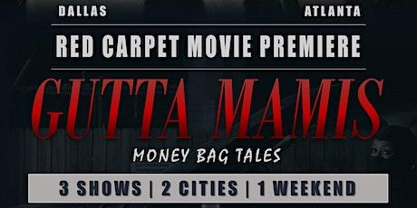 Gutta Mamis 'Dallas' Red Carpet Movie Premiere tickets