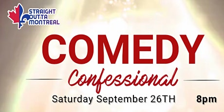 Comedy Confessional ( Stand-Up Comedy Show ) MTLCOMEDYCLUB.COM tickets