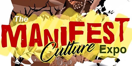 The 'Manifest ' Culture expo 2 tickets
