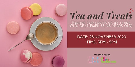 Tea and Treats (Online; F 32-45 years old, M 35-48 years old) (50% OFF)