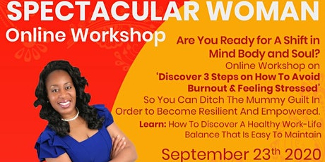 SPECTACULAR WOMAN WORKSHOP - WORK LIFE BALANCE tickets