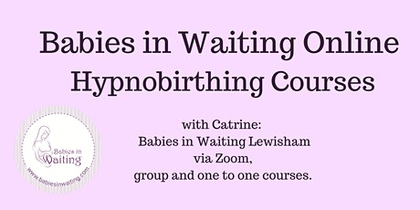 Babies in Waiting Four Week Group Hypnobirthing Course tickets