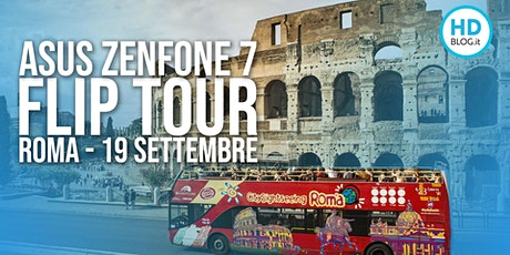 Zenfone 7 Pro al FlipTour  ROMA - 1° TOUR biglietti