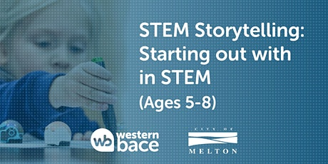 STEM STORYTELLING: Starting out in STEM Challenges (Ages 5-8) tickets