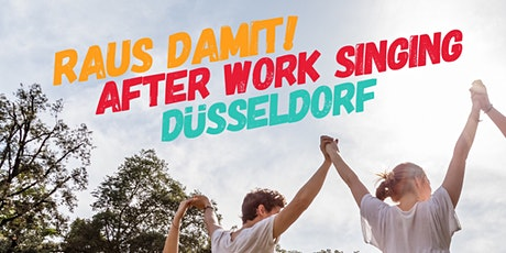 After Work Singing Chor Düsseldorf Tickets