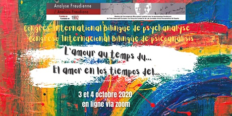 Congrès International Bilingue de Psychanalyse: L'amour au temps du... biglietti