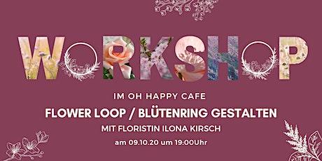 FLOWER WORKSHOP - Blumenring selbst gestalten - kreativ und nachhaltig Tickets