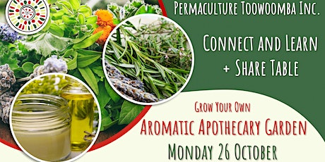Grow your own Aromatic Apothecary Garden - Connect and Learn tickets