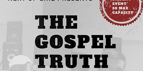 The Gospel Truth Listening Party tickets