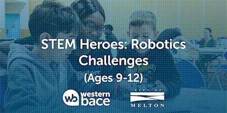 STEM HEROES : Robotics Challenges (Ages 9-12) tickets