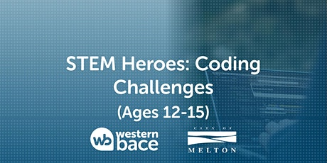 STEM HEROES : Coding Challenges (Ages 12-15) tickets