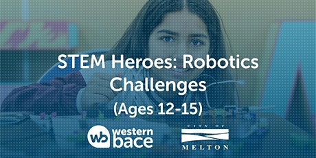 STEM HEROES : Robotics Challenges (Ages 12-15) tickets
