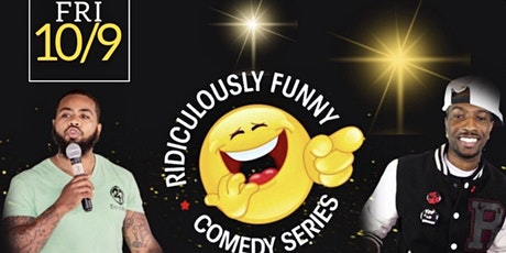 RIDICULOUSLY FUNNY 10/9 hosted by Classic and Jonas tickets