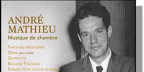 André mathieu Musique de chambre billets