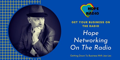 Hope Networking On The Radio tickets