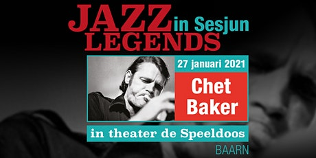 Jazz Legends in Sesjun-Chet Baker tickets