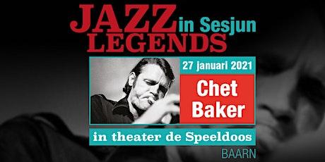 Jazz Legends in Sesjun-Chet Baker tickets