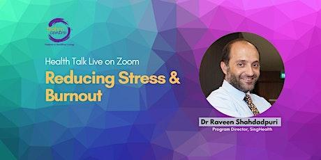 Webinar: Reducing Stress & Burnout tickets