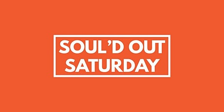 Soul'd Out Saturday tickets