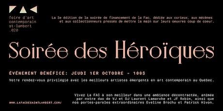 Soirée des héroïques, votre rendez-vous avec les artistes! billets