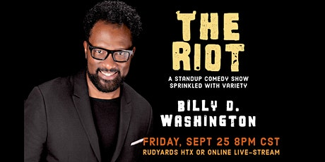 The Riot Comedy Show - A Night with Billy D. Washington tickets