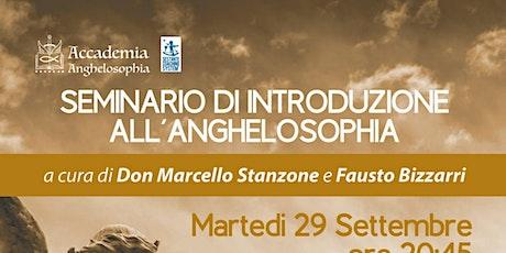 Seminario di introduzione all'anghelosophia biglietti