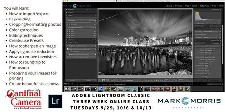 Adobe Lightroom Classic 3-week Online Class with Mark Morris tickets