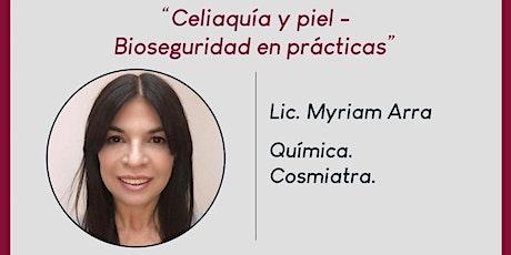 MASTER CLASS - CELIAQUÍA Y PIEL  - ACTUALIZACIONES COSMETOLOGÍA A.A.D entradas