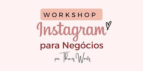 Workshop Instagram Para Negócios ingressos