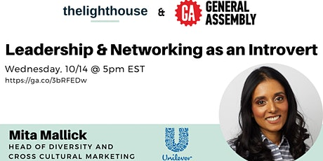 Leadership & Networking as an Introvert by General Assembly x thelighthouse tickets