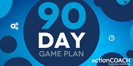 ActionCOACH Growth CLUB-90 Day Planning Workshop tickets