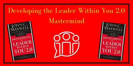 Developing the Leader Within You 2.0 Mastermind tickets