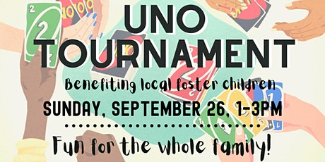 Uno Tournament Benefiting Local Foster Families! tickets