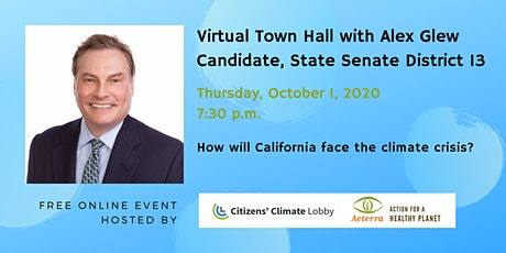 Town Hall with Alex Glew, Candidate for CA State Senate, 13th District tickets