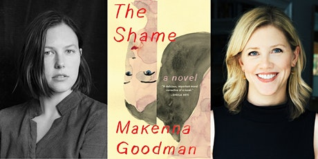 THE SHAME with Makenna Goodman and Mary Laura Philpott tickets